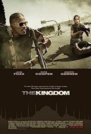 The Kingdom(2007) Poster - Movie Forum, Cast, Reviews