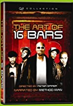 The Art of 16 Bars: Get Ya' Bars Up