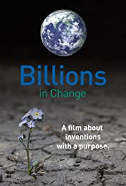 Billions in Change (2015) Poster - Movie Forum, Cast, Reviews
