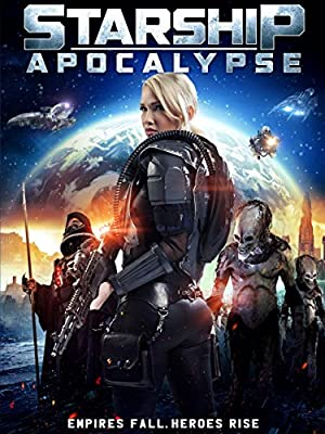 Starship: Apocalypse (2014) Download on Vidmate