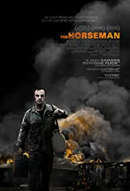 The Horseman (2008) Poster - Movie Forum, Cast, Reviews