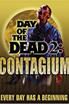 Image of Day of the Dead 2: Contagium