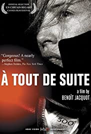 À Tout de Suite (2004) Poster - Movie Forum, Cast, Reviews