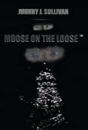 Moose on the Loose Poster