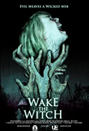 Wake the Witch (2010) Poster - Movie Forum, Cast, Reviews