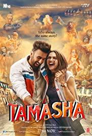 Tamasha (2015) Poster - Movie Forum, Cast, Reviews