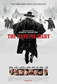 The Hateful Eight (2015) Poster - Movie Forum, Cast, Reviews
