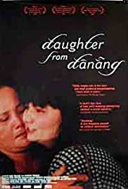 Daughter from Danang (2002) Poster - Movie Forum, Cast, Reviews