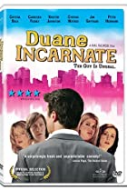 Image of Duane Incarnate