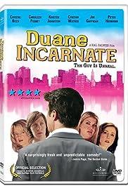 Duane Incarnate Poster