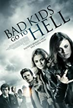 Bad Kids Go to Hell(2012)