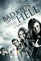 Bad Kids Go to Hell (2012) Poster