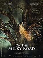 On the Milky Road(2016)