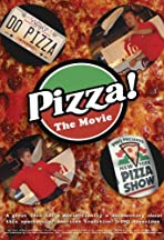 Pizza! The Movie