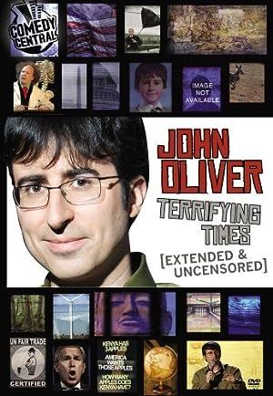 John Oliver - Terrifying Times