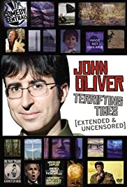 John Oliver: Terrifying Times (2008) Poster - TV Show Forum, Cast, Reviews