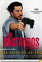 Los bastardos (2008) Poster