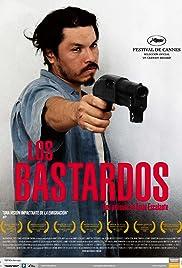 Los bastardos(2008) Poster - Movie Forum, Cast, Reviews