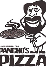 Pancho's Pizza Poster