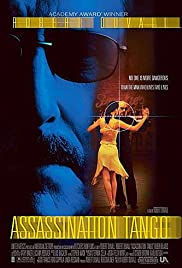 Assassination Tango (2002) Poster - Movie Forum, Cast, Reviews