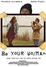 Be Your Wo/Man