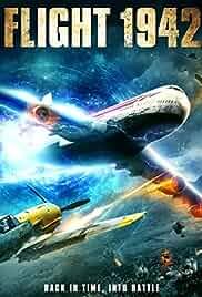 Flight 1942 (2016) Movie Free Download & Watch Online