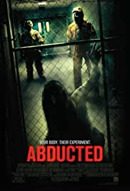 Abducted (2013) Poster - Movie Forum, Cast, Reviews