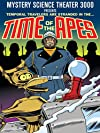 """""""Mystery Science Theater 3000: Time of the Apes (#4.6)"""""""