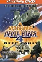 Image of Operation Delta Force 4: Deep Fault