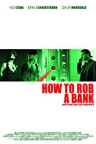 Image of How to Rob a Bank (and 10 Tips to Actually Get Away with It)