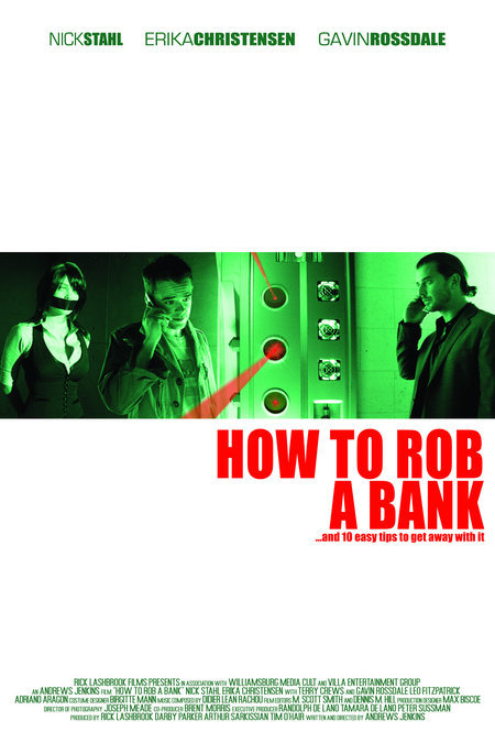 How to Rob a Bank (and 10 Tips to Actually Get Away with It) (2007)