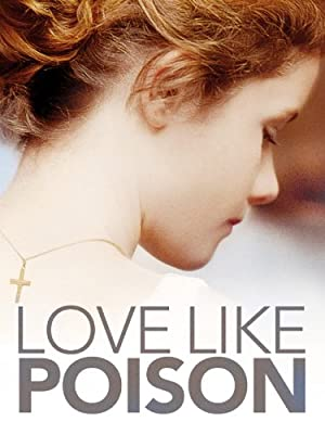 Love Like Poison (2010)