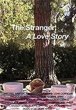 The Stranger: A Love Story