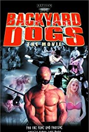 Backyard Dogs (2000) Poster - Movie Forum, Cast, Reviews