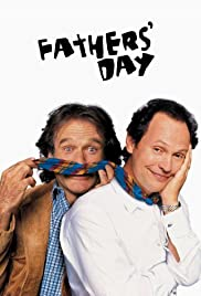 Fathers' Day(1997) Poster - Movie Forum, Cast, Reviews