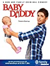 """""""Baby Daddy"""""""