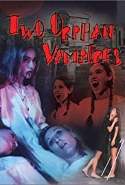 Two Orphan Vampires (1997) Poster - Movie Forum, Cast, Reviews