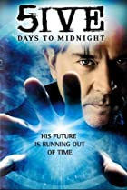 5ive Days to Midnight (2004) Poster