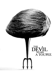 The Devil Wears a Toupee Poster