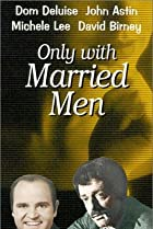 Image of Only with Married Men