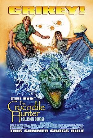 The Crocodile Hunter: Collision Course poster