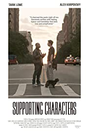Supporting Characters (2012) Poster - Movie Forum, Cast, Reviews