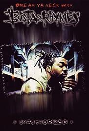 Break Ya Neck with Busta Rhymes Poster