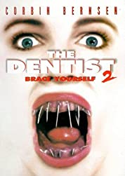 The Dentist 2: Brace Yourself poster