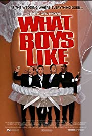 What Boys Like (2003) Poster - Movie Forum, Cast, Reviews