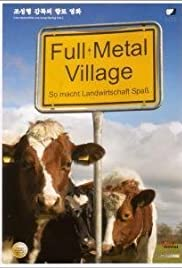Full Metal Village (2006) Poster - Movie Forum, Cast, Reviews