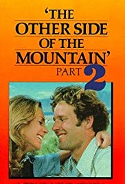 The Other Side of the Mountain: Part II(1978) Poster - Movie Forum, Cast, Reviews