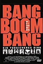 Image of Bang Boom Bang - Ein todsicheres Ding