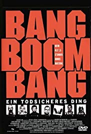 Bang Boom Bang - Ein todsicheres Ding (1999) Poster - Movie Forum, Cast, Reviews