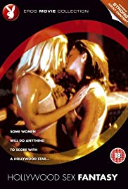 Hollywood Sex Fantasy(2005) Poster - Movie Forum, Cast, Reviews